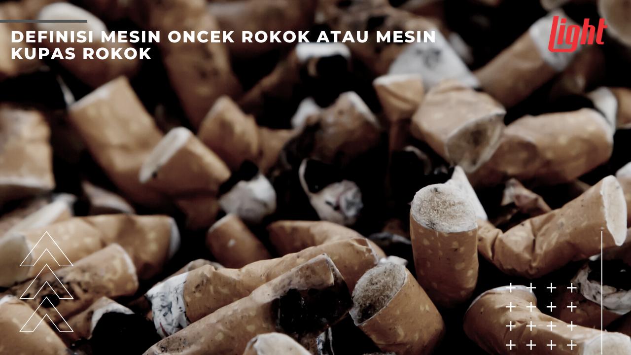 definisi mesin rokok